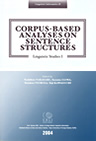 Corpus-Based Analyses on Sentence Structures